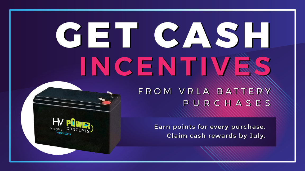 GET CASH INCENTIVES FROM VRLA BATTERY PURCHASES